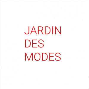 JARDIN DES MODES